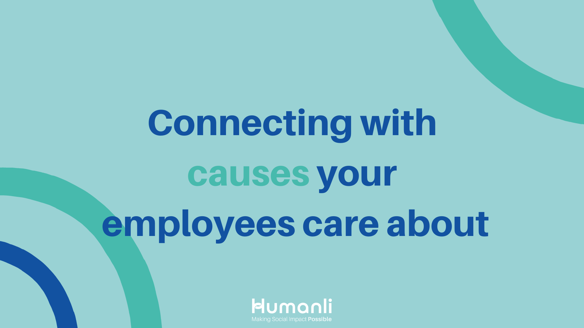 Connecting with causes your employees care about