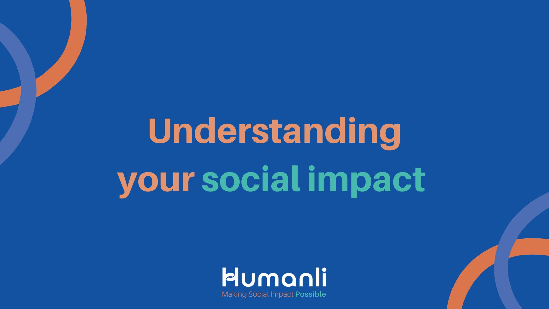 Understanding your social impact