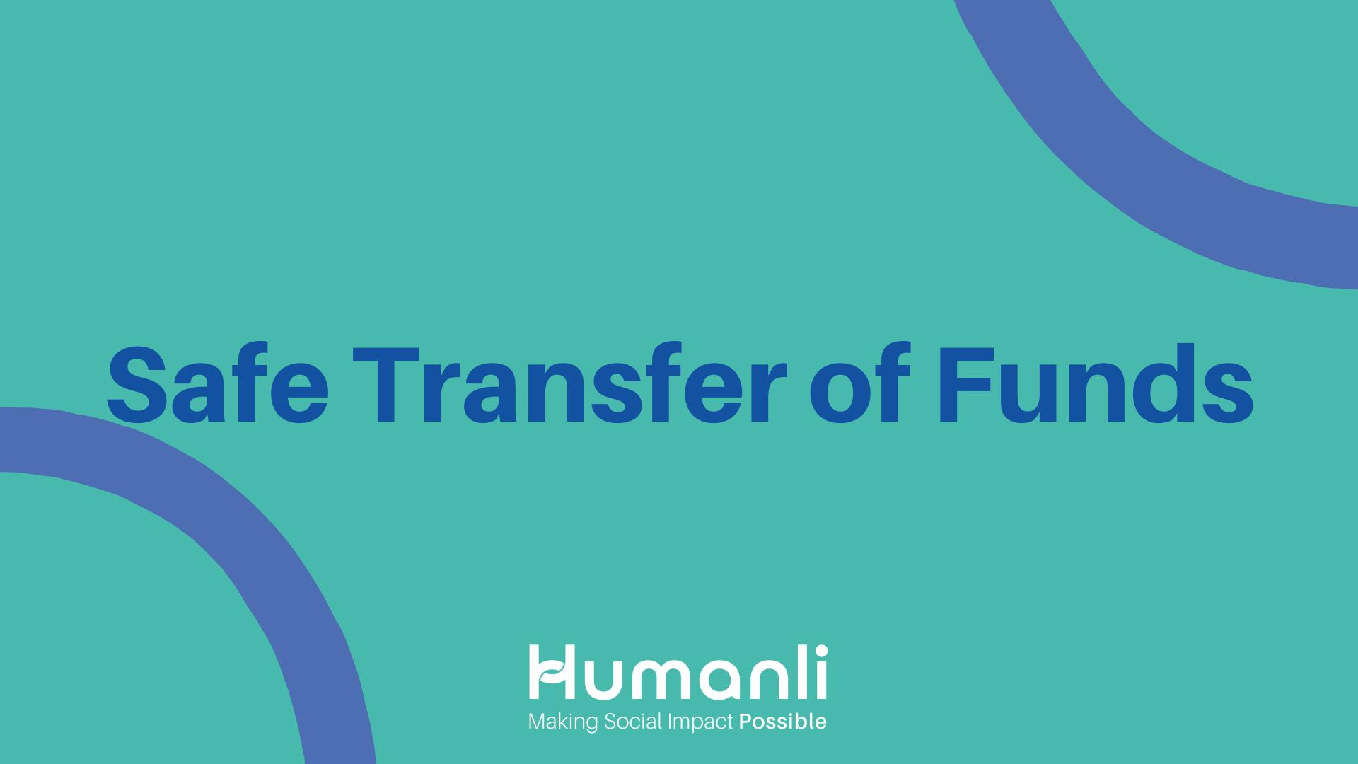 Safe Transfer of Funds