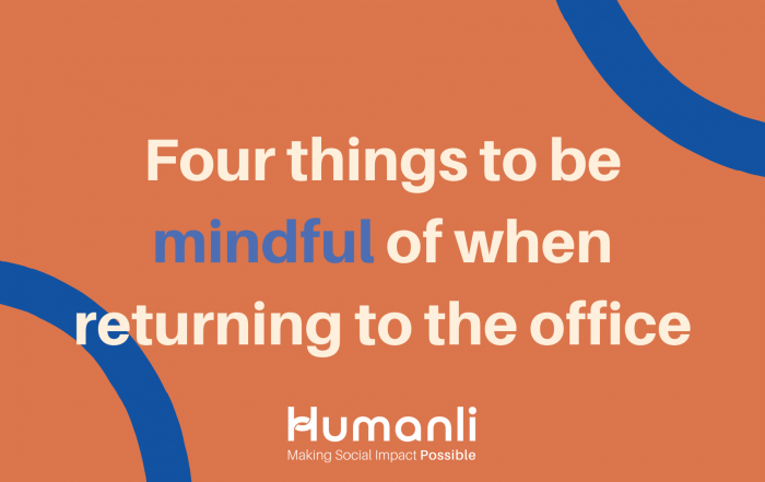 Four things to be mindful of when returning to the office